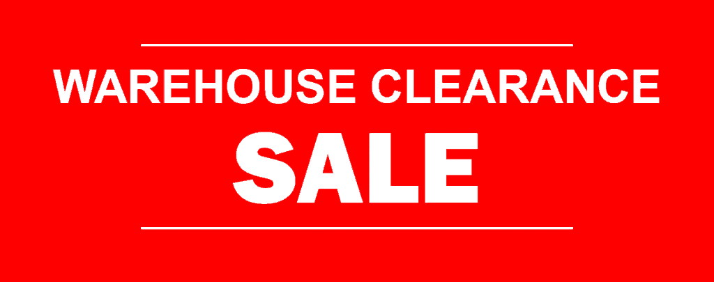 Warehouse Clearance Now On